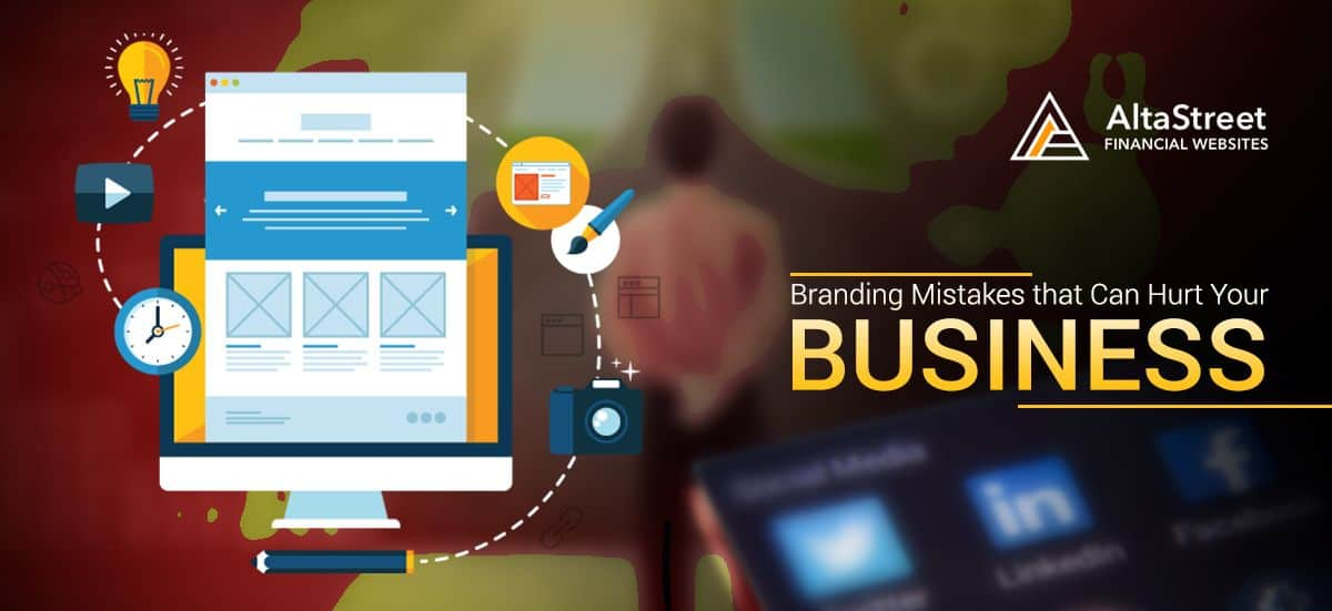 Branding Mistakes that Can Hurt Your Business